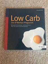 Low Carb - Das 8-Wochen-Programm von Claudia Lenz (Taschenbuch)