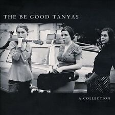 NEW - A Collection (2000-2012) by Be Good Tanyas