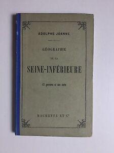 Guide de la Seine Inférieure - A. JOANNE - 1894