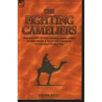 3rd Anzac Battalion 1st Imperial Camel Corps Fighting Cameliers new book