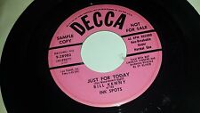 """BILL KENNY OF INK SPOTS Just For Today / Dont Put It Off DECCA 28982 PROMO 45 7"""""""