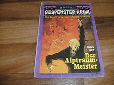 GESPENSTER KRIMI  # 214 -- der Alptraum-Meister // Frederic Collins 1975