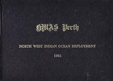 Royal Australian Navy HMAS PERTH NORTH WEST INDIAN OCEAN DEPLOYMENT 81 cruise bk
