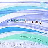 Martin Boykan: Flume (fantasy for clarinet & piano); Sonata for violin and piano
