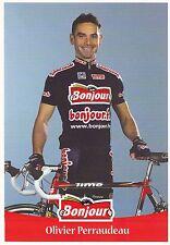 CYCLISME carte cycliste OLIVIER PERRAUDEAU équipe BONJOUR .fr 2001