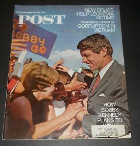 SATURDAY EVENING POST / JUNE 1, 1968 / BOBBY KENNEDY