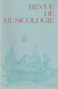 revue de musicologie, tome 67-1981, n°1
