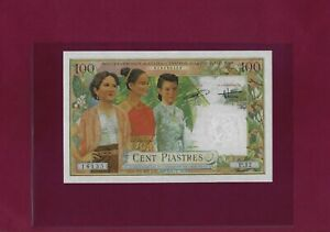 FRENCH INDOCHINA  /  VIETNAM 100 PIASTRES = 100 DONG 1954 P-108 AUNC