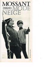 PUBLICITE ADVERTISING 064  1963  MOSSANT  mode neige vetements ski 2