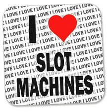 I Love Slot Machines Coaster - Gift - Birthday - Stocking Fillers