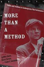 More Than a Method: Trends and Traditions in Contemporary Film Performance (Cont