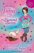 Princess Bethany and the Lost Piglet (The Tiara Club)-ExLibrary