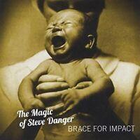 The Magic of Steve Danger - Brace For Impact