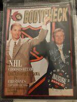 First 1991 Inaugural Issue Ottawa Senators Bodycheck Magazine AUTHOGRAPHED RARE