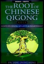 The Root of Chinese Qigong: Secrets for Health, Longevity and Enlightenment by Jwing-Ming Yang, Thomas G. Gutheil (Paperback, 1997)