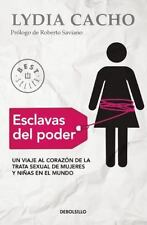ESCLAVAS DEL PODER - CACHO, LYDIA/ SAVIANO, ROBERTO (FRW) - NEW BOOK