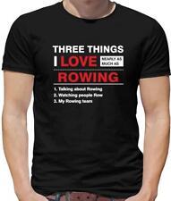 Three Things I Love Rowing Mens T-Shirt - Rower - Canoeing - Kayaking - Row