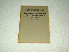 1927 Little Blue Book No 1189 Pin Money One Hundred Ways To Make Money At Home