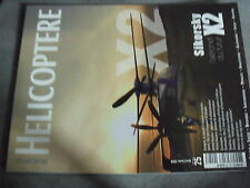 ?µ Revue Helicoptere Magazine n°25 Sikorsky X2 M.Drucker Eurocopter Slovenie