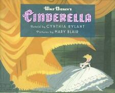WALT DISNEY'S CINDERELLA RETOLD BY CYNTHIA RYLANT-PICTURES BY MARY BLAIR
