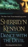 Dance with the Devil (Dark-Hunter, Book 4) by Sherrilyn Kenyon
