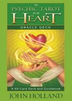 the Psychic Tarot for the Heart Oracle Deck by Holland, John Cards Book 9781