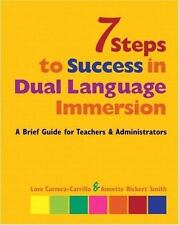 7 Steps to Success in Dual Language Immersion: A Brief Guide for Teachers and Ad