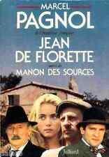 JEAN DE FLORETTE - MANON DES SOURCES L'eau des collines par Marcel Pagnol