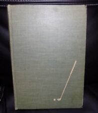 HOW TO PLAY GOLF by SAM SNEAD - 1946 Hardocver First Edition !