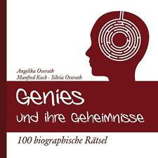 Genies und ihre Geheimnisse von Manfred Koch und Angelika Overath (2008)