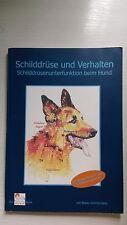 Schilddrüse und Verhalten Schilddrüsenunterfunktion beim Hund - Beate Zimmermann