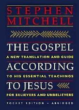 The Gospel According to Jesus: A New Translation and Guide to His Essential Teac