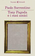 Tony Pagoda e i suoi amici