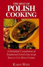 The Best of Polish Cooking: Recipes for Entertaining and Special Occasions