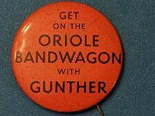 "1950's Baltimore Orioles Gunther Beer Oriole Bandwagon 1 1/4"" Pin Pinback Button"