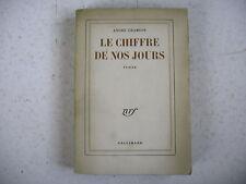 littérature LE CHIFFRE DE NOS JOURS A. Chamson dédicace a L. Faure Pdt la Nef