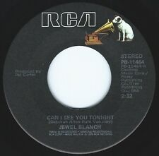 JEWEL BLANCH Can I See You Tonight ((**NEW 45 from 1979**))