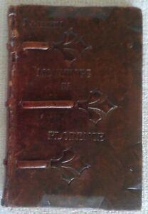 *rare* 1907 Mornings In Florence - John Ruskin handtooled leather New York pub