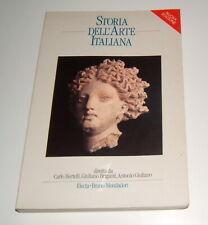 STORIA DELL'ARTE ITALIANA 1 (BERTELLI BRIGANTI GIULIANO) ELECTA MONDADORI 1990