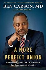 A More Perfect Union: What We the People Can Do to Reclaim Our Constitutional Li