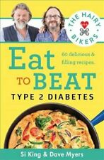 The Hairy Bikers Eat to Beat Type 2 Diabetes 80 delicious & fil... 978184188