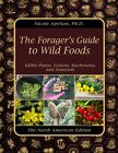 The Forager?s Guide to Wild Foods (paperback with color pictures)