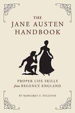 (Very Good)-The Jane Austen Handbook (Hardcover)-Margaret Sullivan-1594745056
