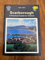 Scarborough: A Practical Guide for Visitors - Jean Curd - Paperback - 1989