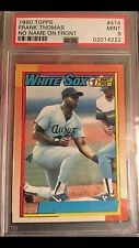 1990 Topps Frank Thomas No Name On Front Nnof! Psa 9! Holy Grail! Super low pop!