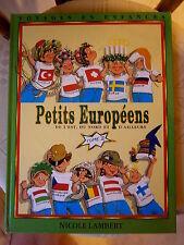 PETITS EUROPEENS Nicole Lambert 1995