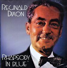 REGINALD DIXON - RHAPSODY IN BLUE (NEW SEALED CD)