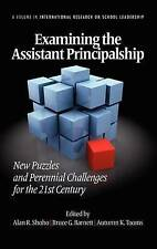 Examining the Assistant Principalship: New Puzzles and Perennial Challenges for