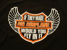 'IF THEY MADE AIRPLANES' Harley Davidson joke tee shirt-BMW motorcycle riders T