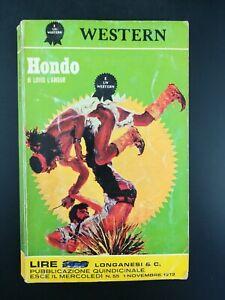 Hondo - Louis L'Amour - Western 55 - Ed. Longanesi